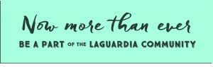 Banner invites people to become part of the LaGuardia community